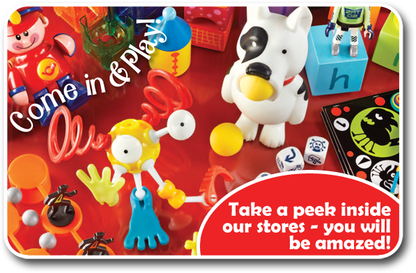 take a peek inside our toy stores